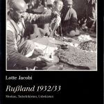 Lotte Jacobi | Russland 1932/33 | Catalog 1988