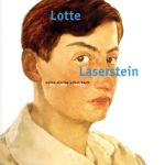 Lotte Laserstein | Catalog to the Exhibition , My Only Reality